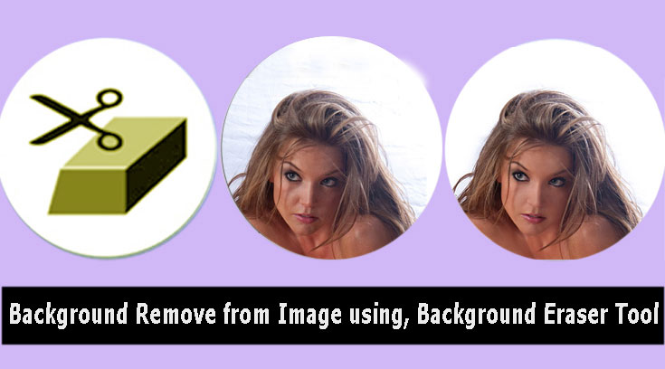 Remove image background, using the Background Eraser Tool
